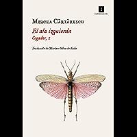 El ala izquierda: Cegador, 1 (Impedimenta nº 182) (Spanish Edition)