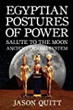 Salute To The Moon: Egyptian Postures Of Power - Level 2