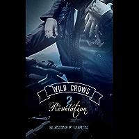 Wild Crows - 2. Révélation: Tome 2/5
