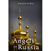 The Angels of Russia (English Edition)