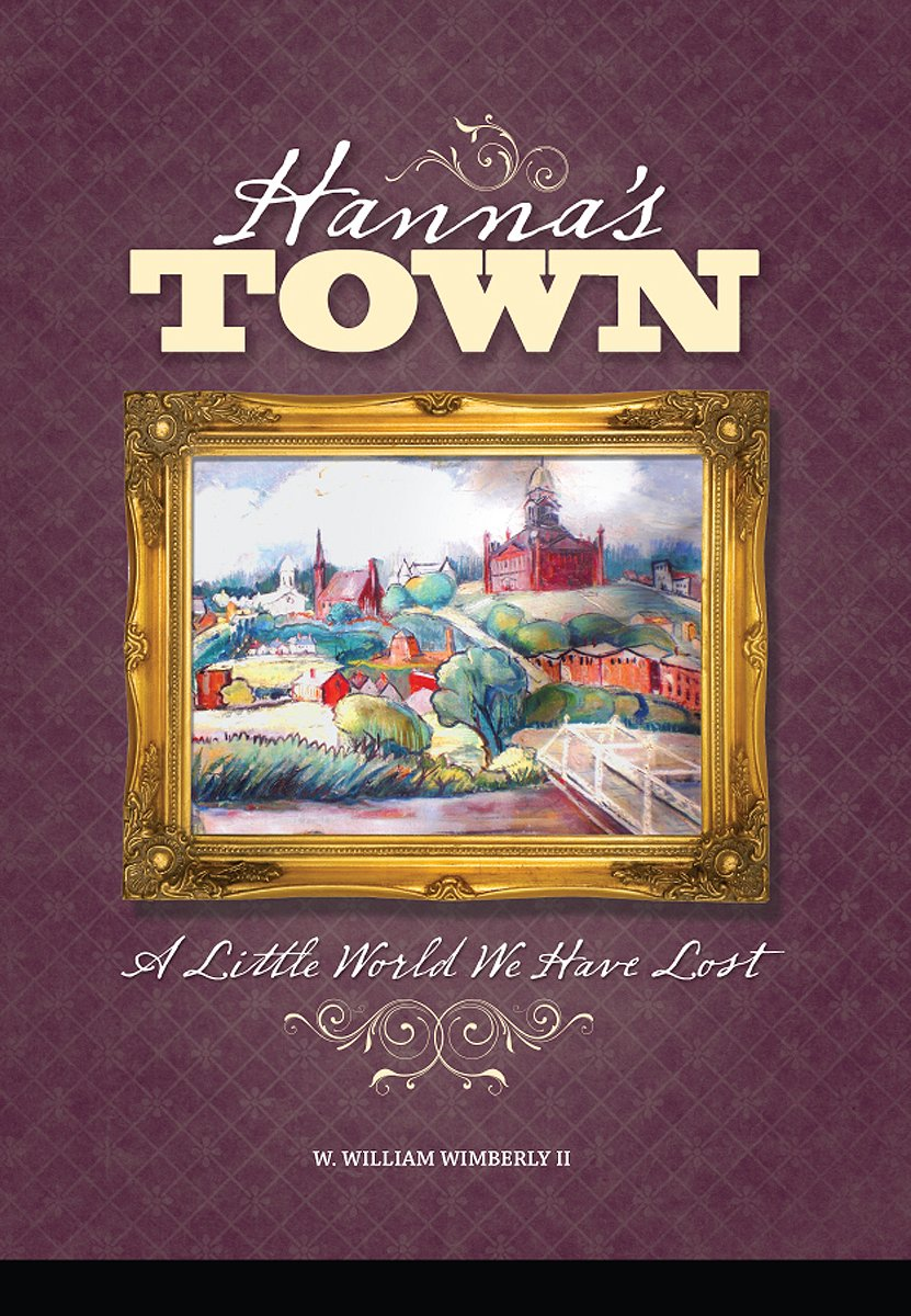 Download Hanna's Town: A Little World We Have Lost pdf epub