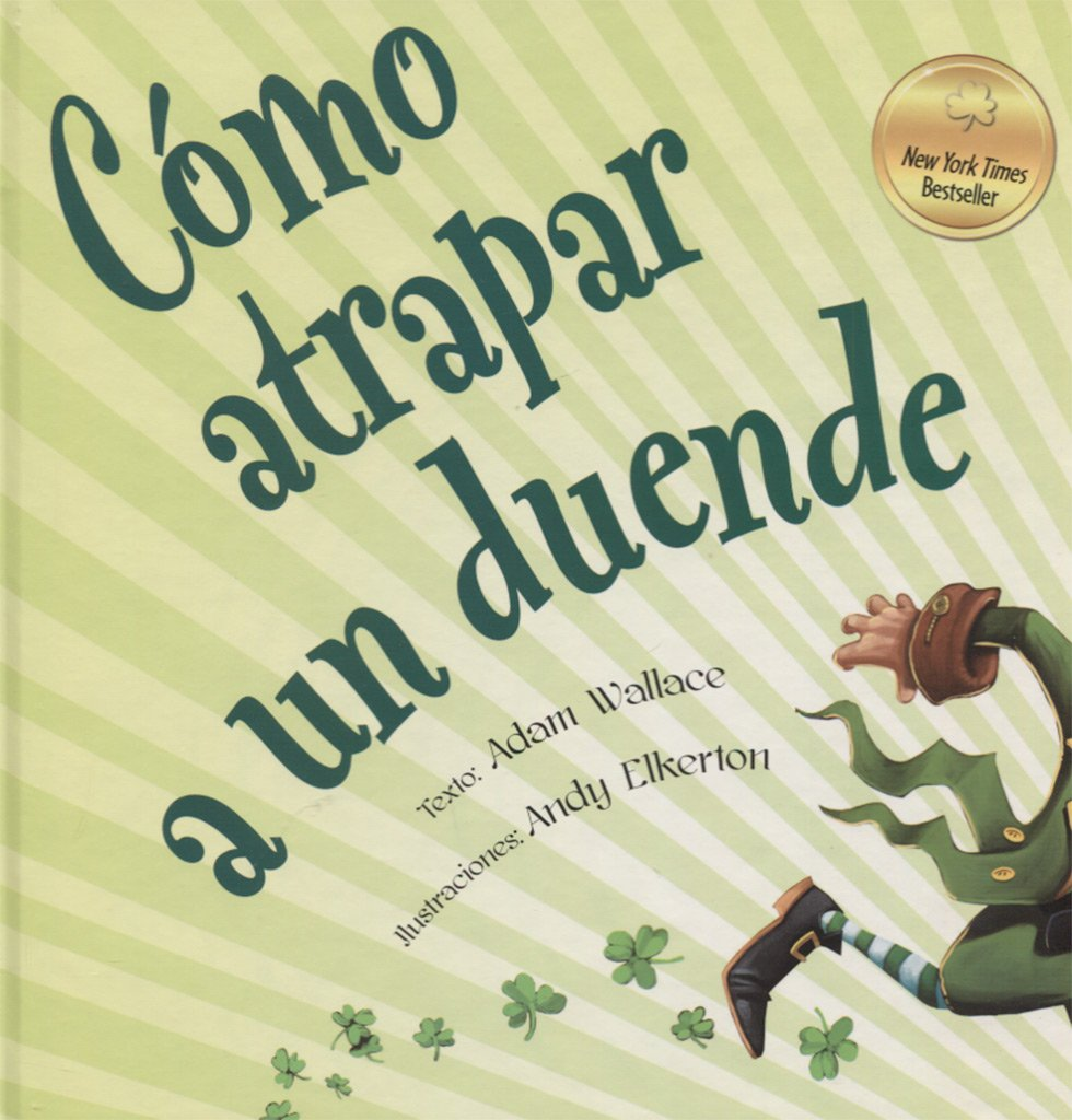 Cómo atrapar a un duende (Spanish Edition)