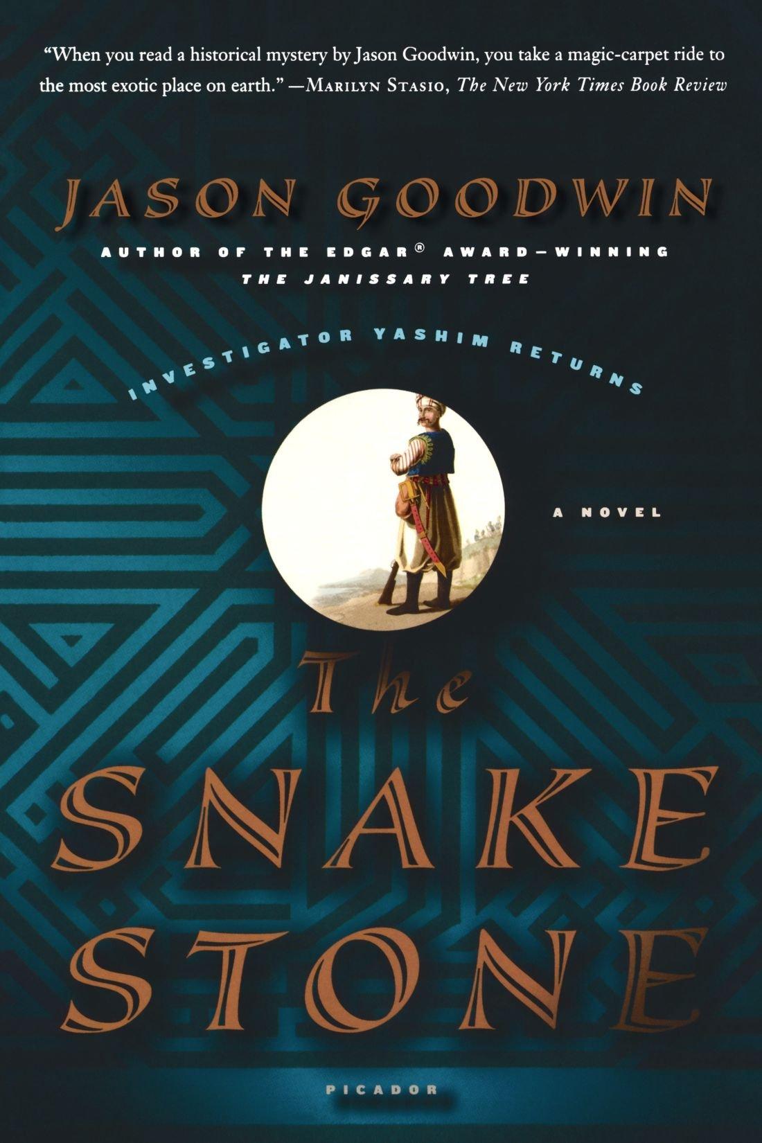 The Snake Stone: A Novel (Investigator Yashim) pdf epub