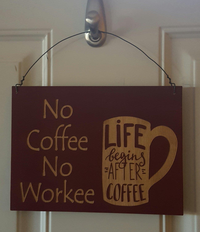 Personalizada de madera cartel, cartel de café, no Coffee No ...