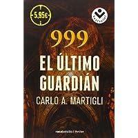 999. El último guardián (Especial Novela Negra)