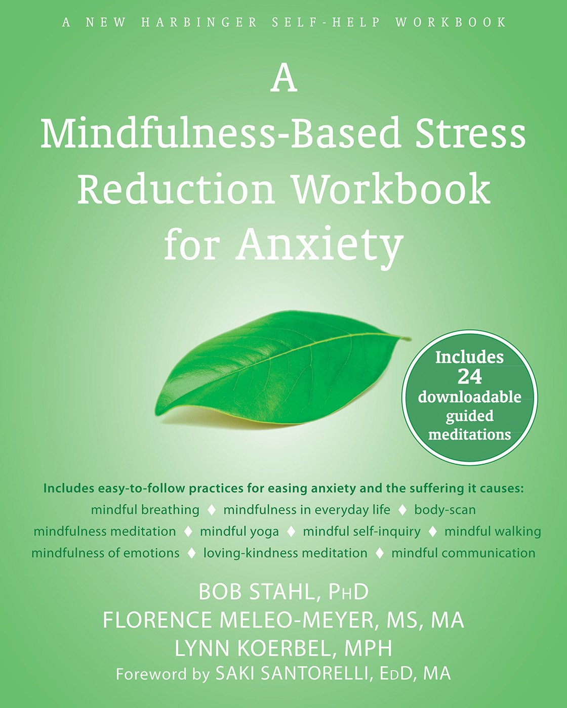 Workbooks the anxiety and phobia workbook 5th edition : A Mindfulness-Based Stress Reduction Workbook for Anxiety: Bob ...