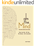 I am The Mind (English Edition)