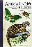 Animalario Selecto. Colección Ilustrada De Animales (Obras Singulares)