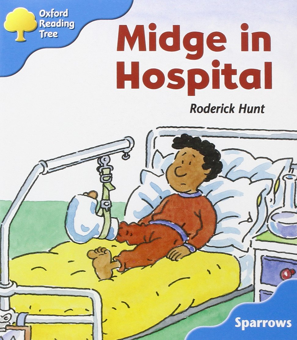 Oxford reading tree level 3 sparrows midge in hospital oxford oxford reading tree level 3 sparrows midge in hospital oxford reading tree branchesos amazon roderick hunt joe wright 9780198453840 books fandeluxe Image collections