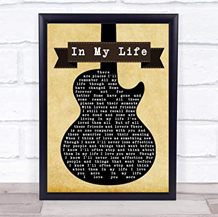 Amazon com: in My Life Black Guitar Song Lyric Quote Print