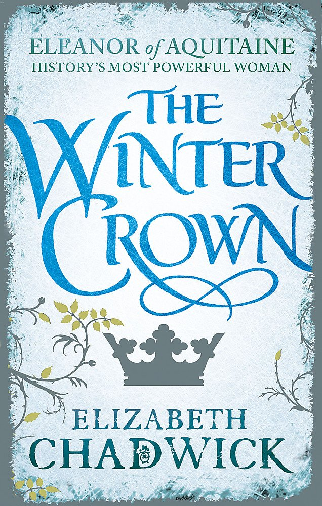 The Winter Crown (Eleanor of Aquitaine trilogy) PDF
