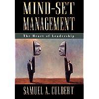 Mind-Set Management: The Heart of Leadership
