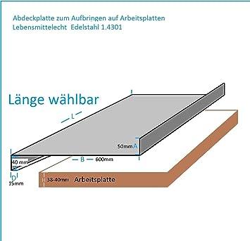 Edelstahl Abdeckplatte für Arbeitsplatte 15x40x600x50mm 0,8mm K240 ...