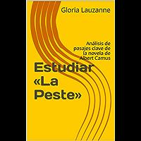 Estudiar «La Peste»: Análisis de pasajes clave