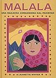Malala una ragazza coraggiosa del Pakistan-Iqbal un ragazzo coraggiosodel Pakistan. Ediz. illustrata