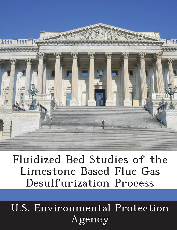 Fluidized Bed Studies of the Limestone Based Flue Gas Desulfurization Process PDF