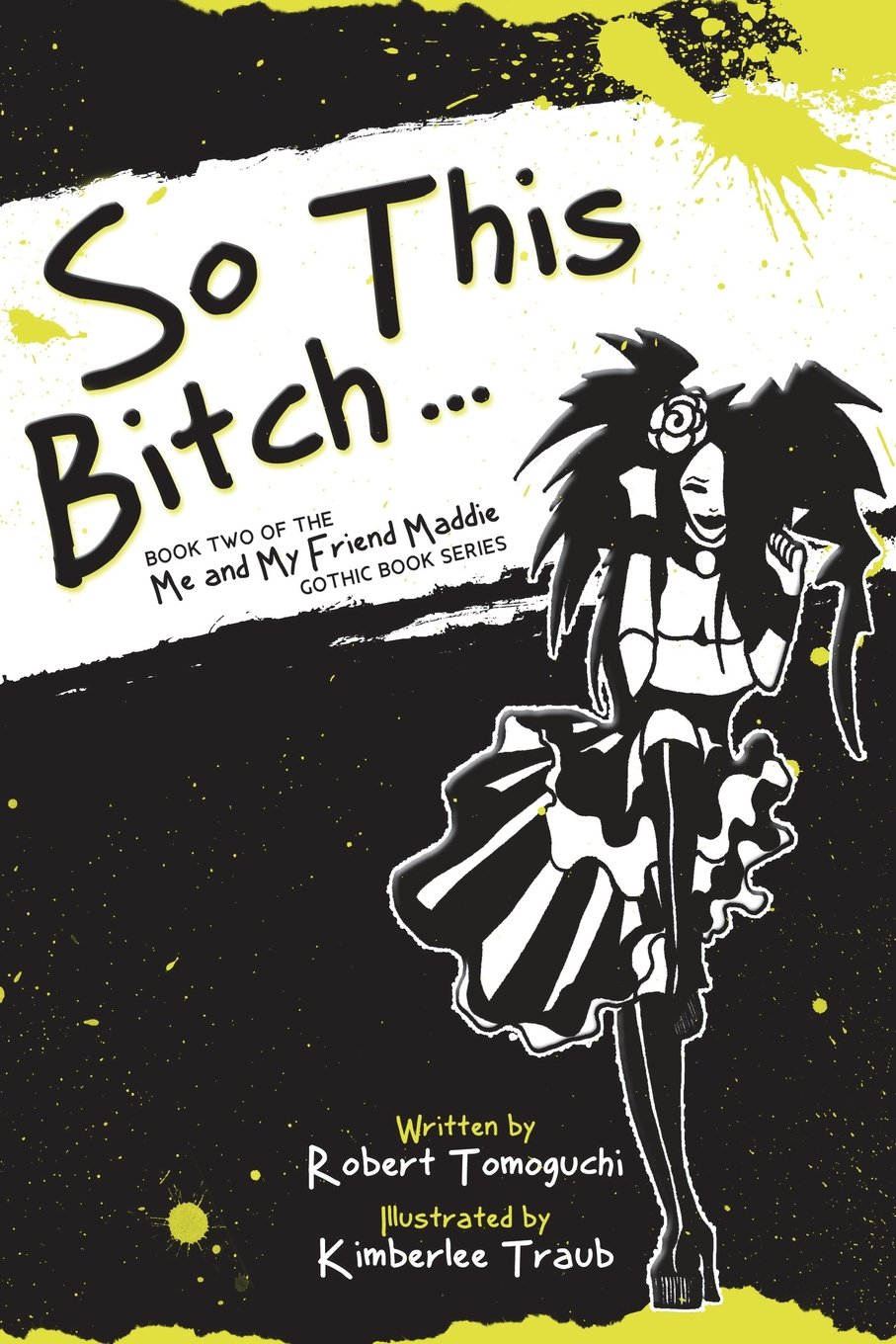 Read Online So This Bitch...: How Doing Aerobics Made Me a Less Jealous Person (Me and My Friend Maddie Gothic Book Series) (Volume 2) pdf