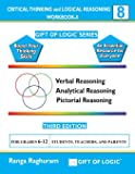 Critical Thinking and Logical Reasoning Workbook-8 (Gift of Logic)