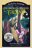Sir Princess Petra's Talent: Book 2 in the International Award-Winning Children's Fantasy Series (The Pen Pieyu…