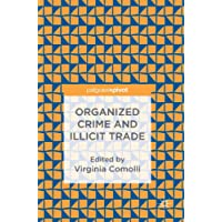 Organized Crime and Illicit Trade: How to Respond to This Strategic Challenge in Old and New Domains