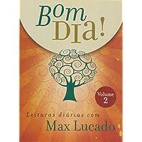 Bom Dia! Leituras Diárias com Max Lucado 2