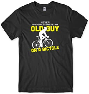 43dfaa67e Daytripper Clothing Never Underestimate an Old Guy On A Bicycle Mens Funny  Unisex T-Shirt