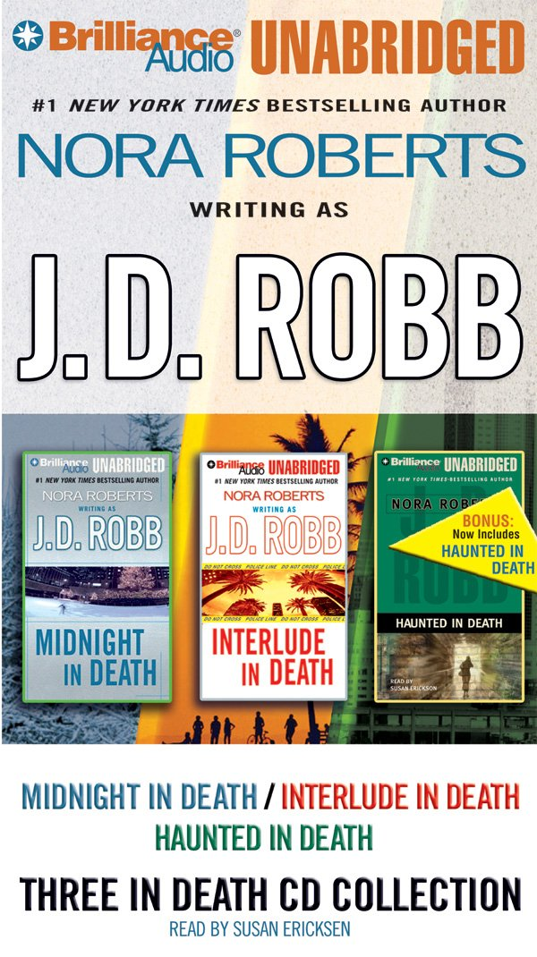 J. D. Robb 3-in-1 Novellas Collection: Midnight in Death, Interlude in Death, Haunted in Death (In Death Series) PDF