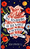 The Beginning of the World in the Middle of the Night: Jen Campbell