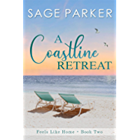 A Coastline Retreat (Feels Like Home Book 2)