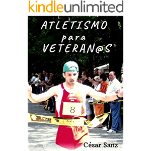 Atletismo para Veteran@s (Spanish Edition)