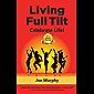 Living Full Tilt: Celebrate Life!