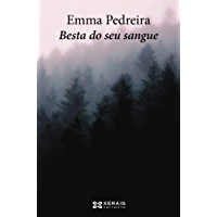 Besta do seu sangue (Edición Literaria - Narrativa E-Book) (Galician Edition)