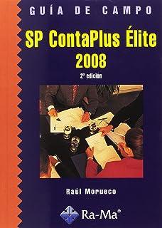 Guía de campo de SP ContaPlus Élite 2008. 2ª edición