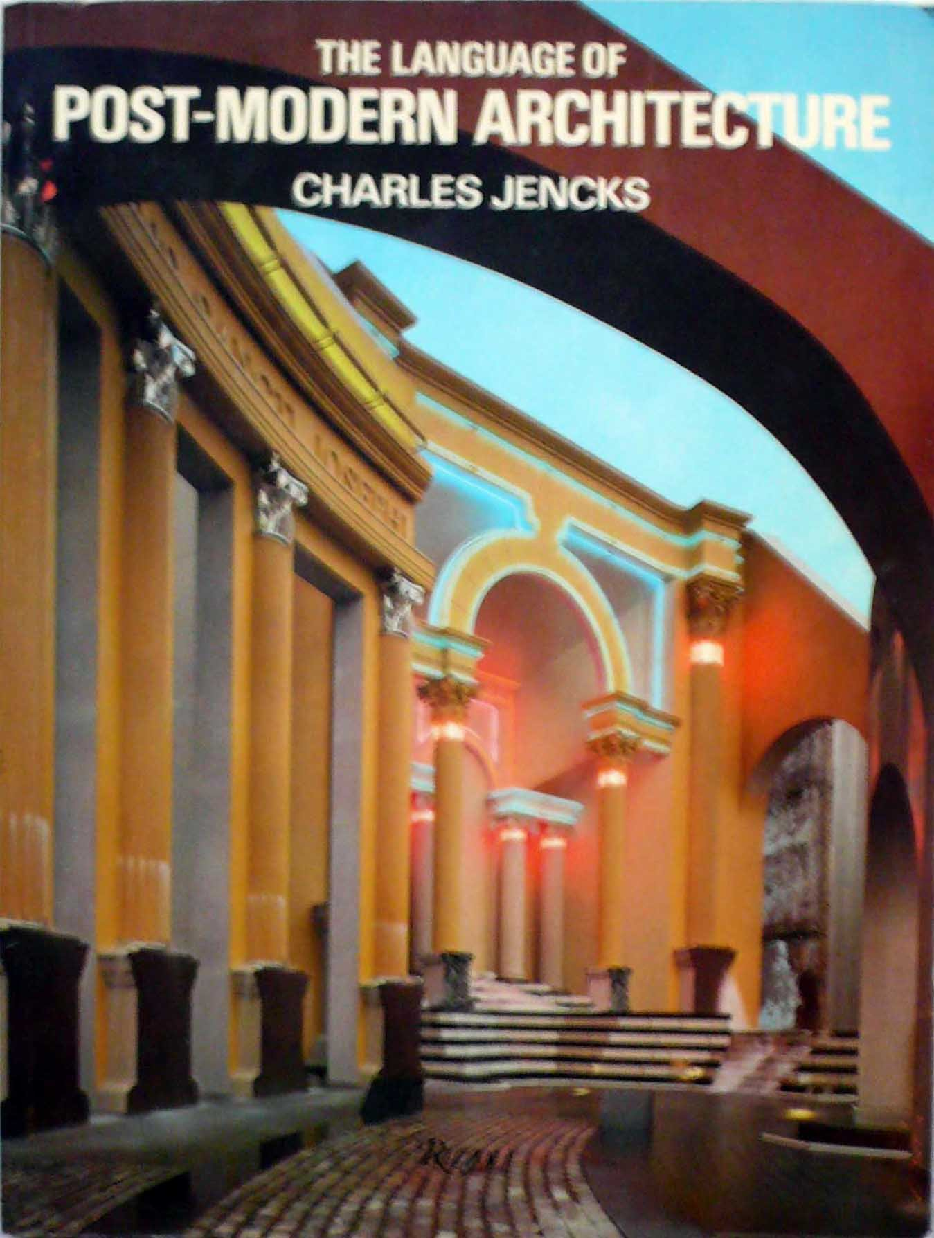 The Language Of Post Modern Architecture Charles Jencks