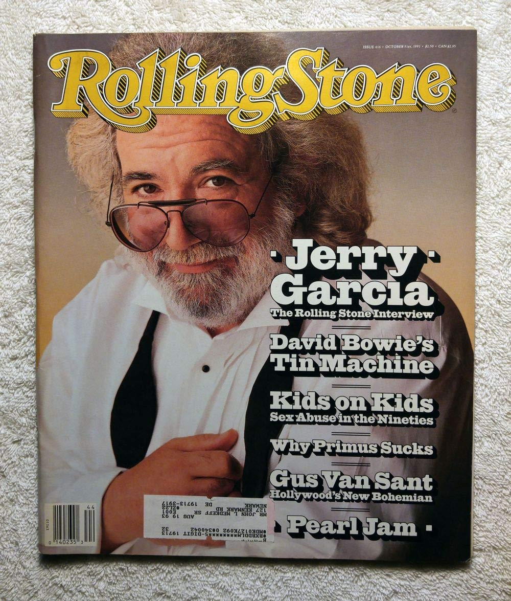 Jerry Garcia (Grateful Dead) - The Rolling Stone Interview - Rolling Stone Magazine - #616 - October 31, 1991 - Kids/Sex Abuse in The 90s, Primus, Gus Van Sant, Pearl Jam articles