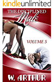 The Disciplined Male - Volume 5