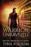Warrior Unraveled