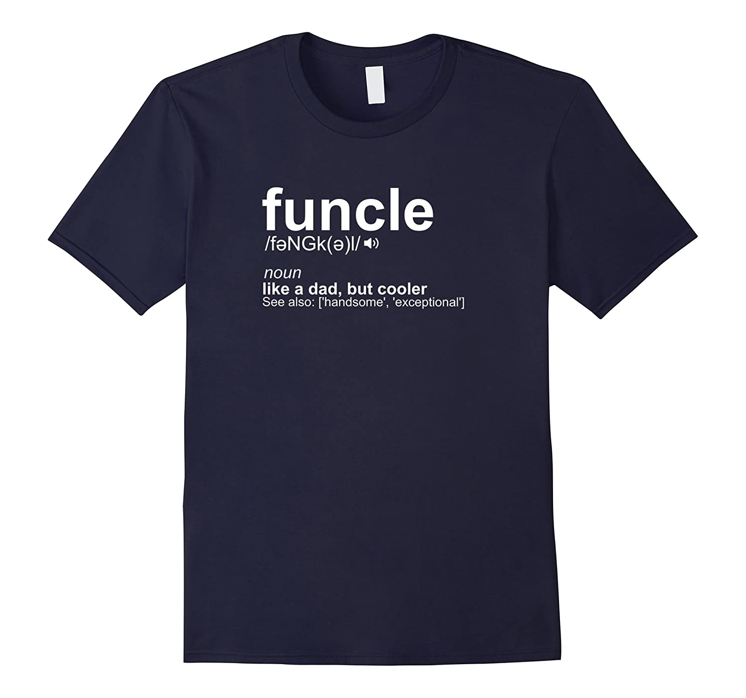 Mens Funcle Definition Uncle T-Shirt Funny Gift-FL