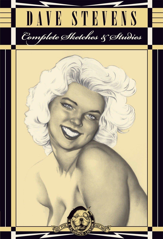 Download Dave Stevens: The Complete Sketchbook Collection PDF