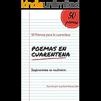 Poemas en Cuarentena: 50 poemas para pasar en cuarentena