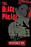The Black Parade (English Edition)