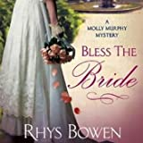 Bless the Bride: A Molly Murphy Mystery, Book 10