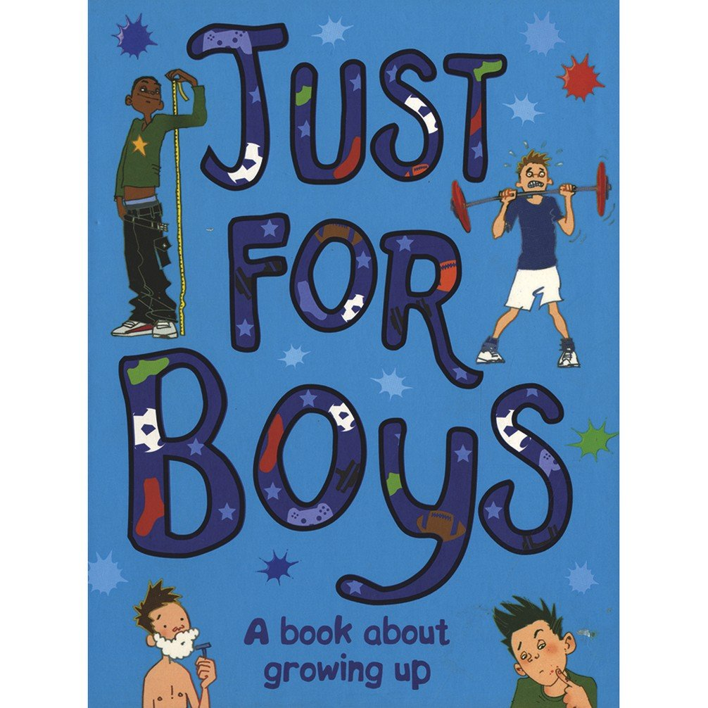 Just For Boys: A Book About Growing Up: Matt Crossick, Rob Davis:  9781407515700: Amazon.com: Books