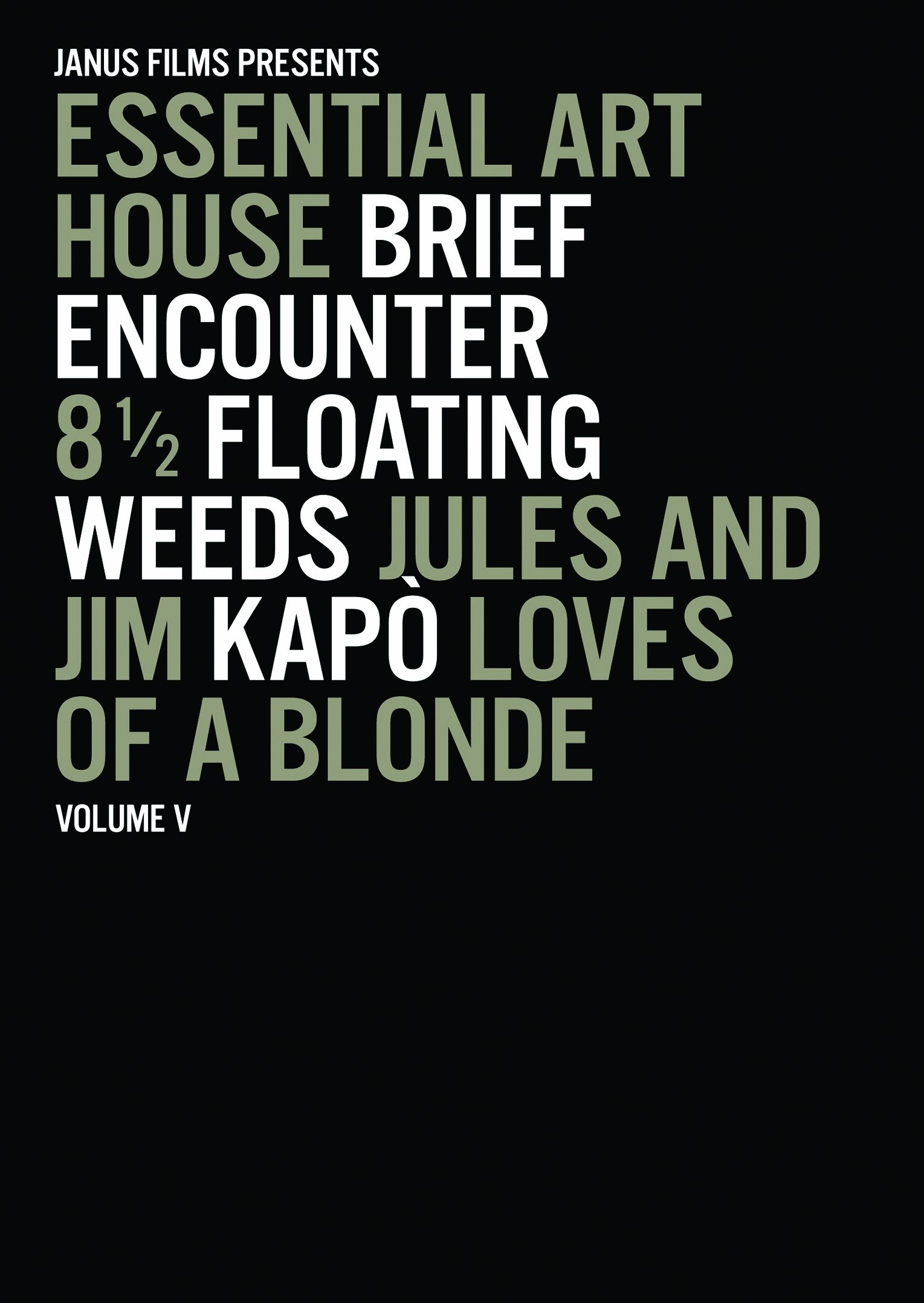 Essential Art House, Volume V (Brief Encounter / 8 1/2 / Floating Weeds / Jules and Jim / Kapo / Loves of a Blonde) by Image Entertainment