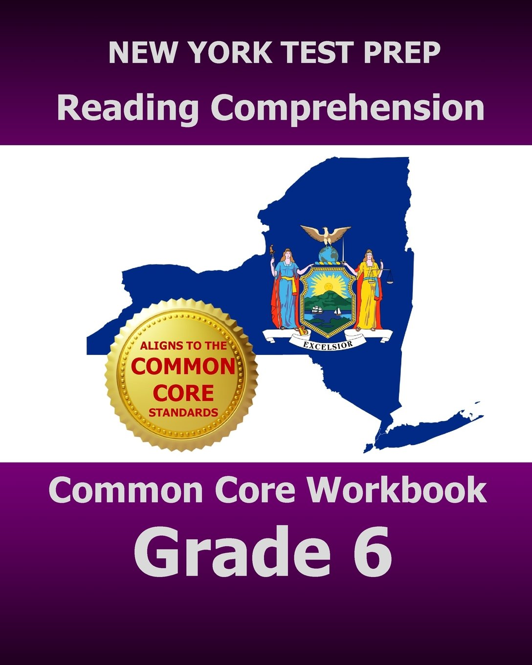 NEW YORK TEST PREP Reading Comprehension Common Core Workbook Grade 6: Covers the Literature and Informational Text Reading Standards pdf
