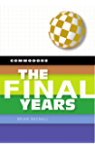 Commodore: The Final Years (English Edition)