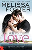 Seized by Love (Love in Bloom: The Ryders)  (Volume 1)