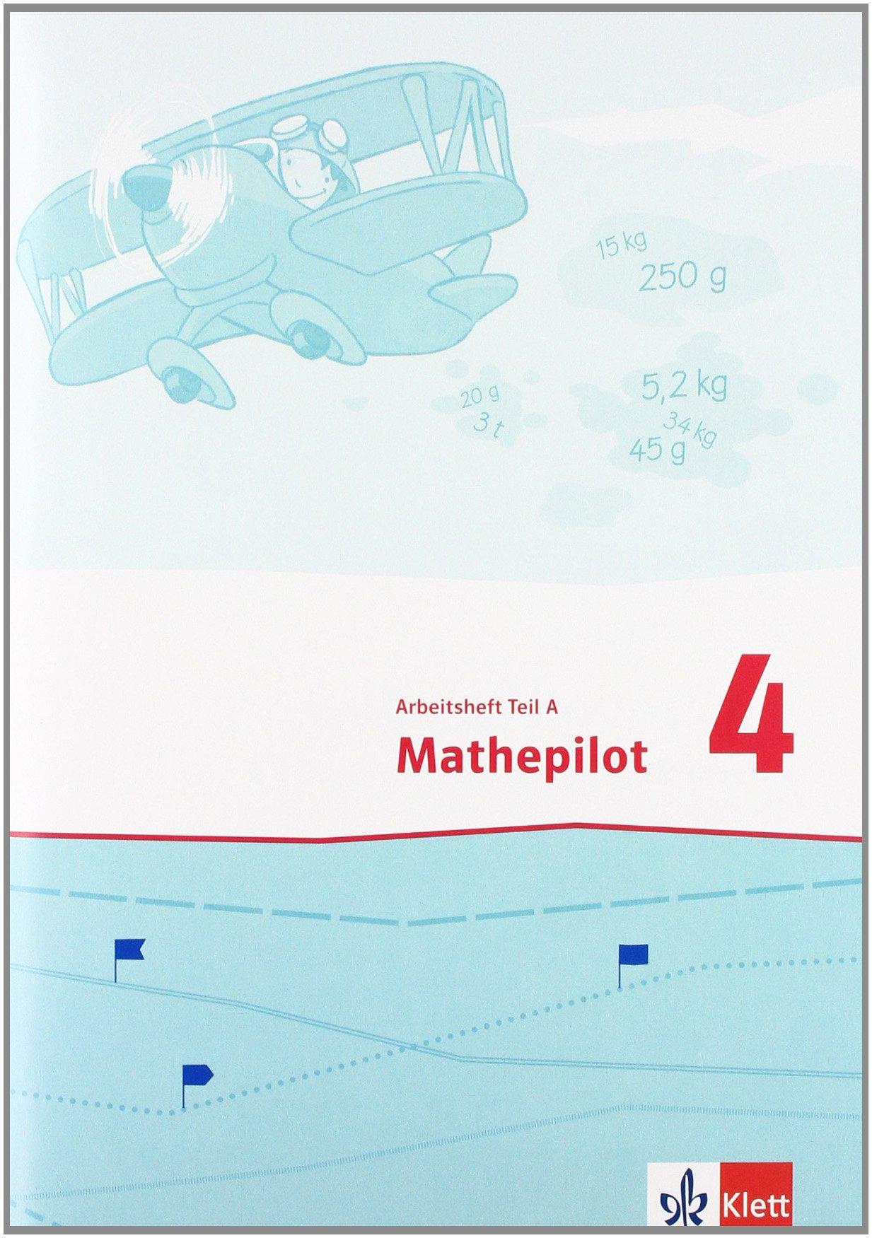 Mathepilot/Arbeitsheft 4. Schuljahr
