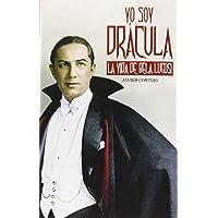 Yo soy Drácula: La vida de Bela Lugosi