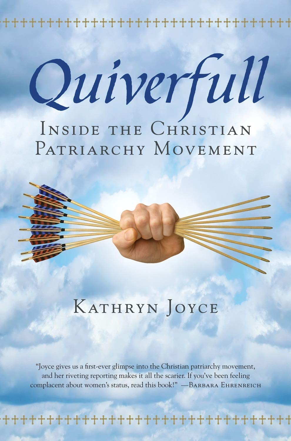 Read Online Quiverfull: Inside the Christian Patriarchy Movement pdf